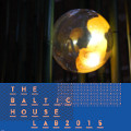 the Baltic House Lab 2015